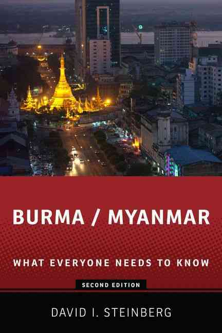 Burma / Myanmar By Steinberg, David I.