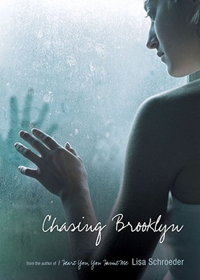 Chasing Brooklyn By Schroeder, Lisa