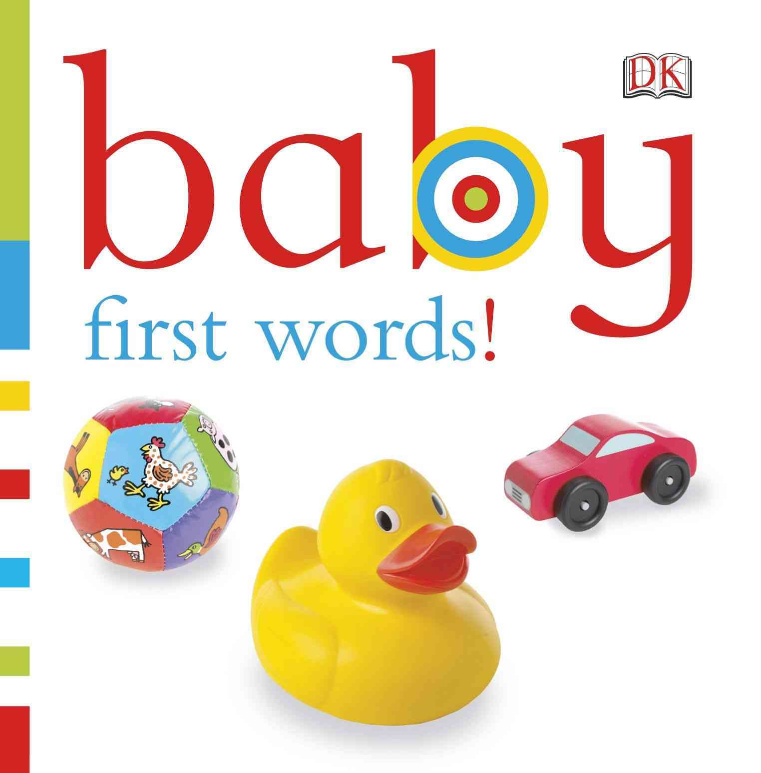 Baby: First Words! By Dorling Kindersley, Inc. (COR)
